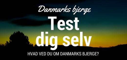 Danmarks Bjerge - test dig selv - hvad ved du om Danmarks bjerge - Alle Ud