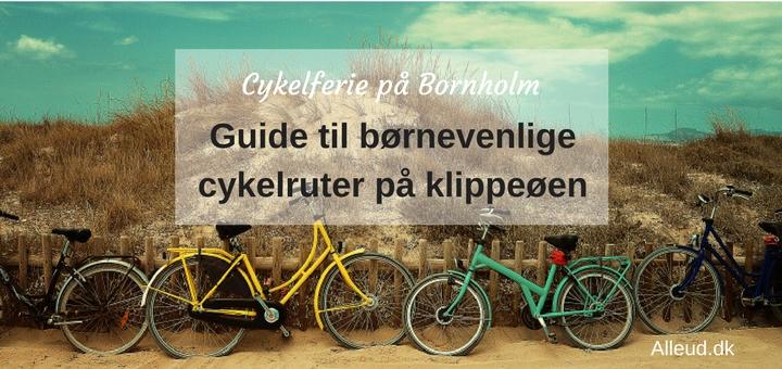 Bornholm Cykelferie Børn Familie Banestie