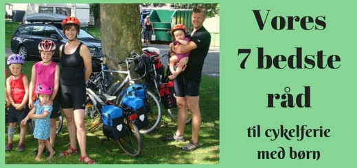 Cykelferie med børn Cykeltur med børn - de bedste råd