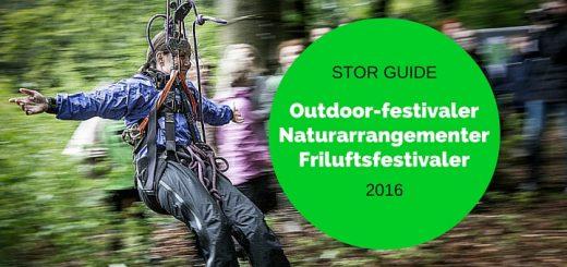 Outdoor festivaler og naturarrangementer 2016 - stor oversigt - på Alle Ud