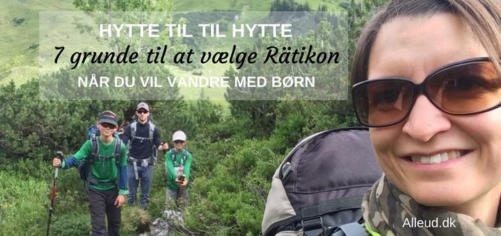 Vandring med børn familie vandretur Rätikon Østrig Vorarlberg