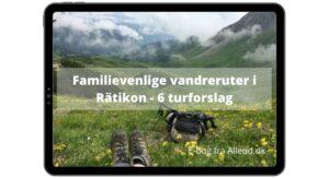 Hytte til hytte vandring Østrig børn familievenlige ruter