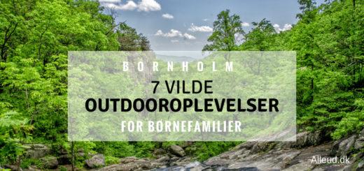Bornholm Outdoor oplevelse aktivitet familie børn børnefamilie