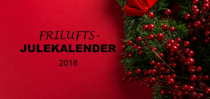 Friluftsjulekalender 2018 Frisk Luft I December Julekalender For